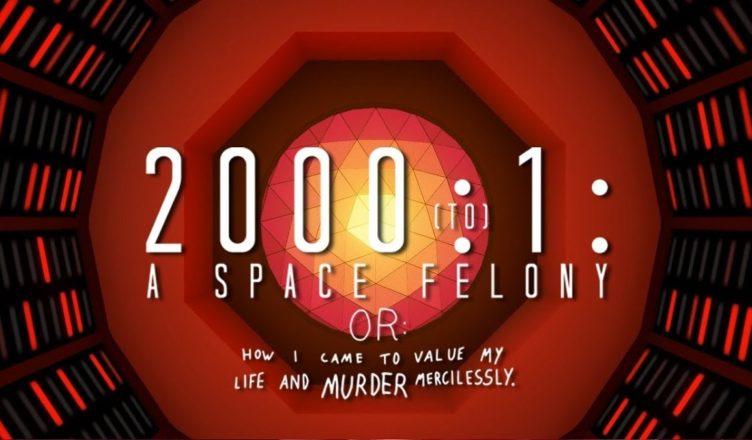 2000:1 - A Space Felony